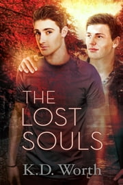 The Lost Souls ebook by K.D. Worth