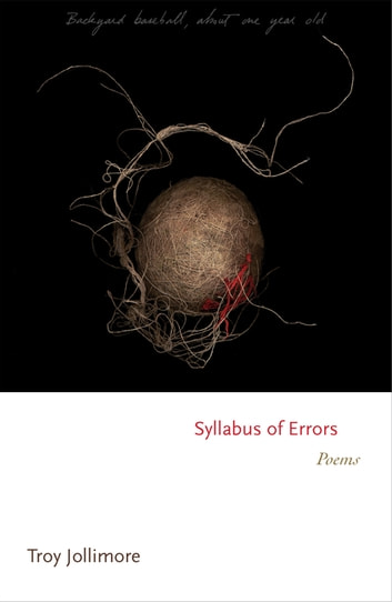 Syllabus of Errors - Poems ebook by Troy Jollimore