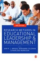 Research Methods in Educational Leadership and Management ebook by Professor Ann Briggs,Dr Marianne Coleman,Prof Marlene Morrison
