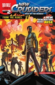 New Crusaders: Rise of the Heroes #2 ebook by Ian Flynn, Ben Bates, Various