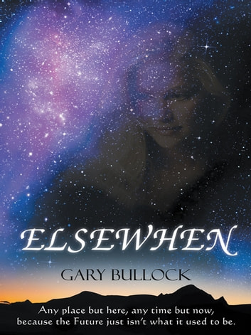 Elsewhen ebook by Gary Bullock