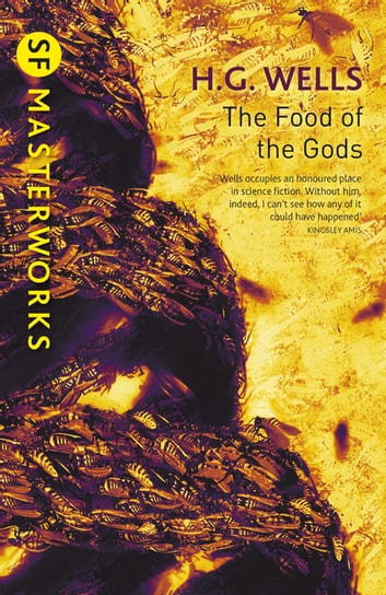 The Food of the Gods ebook by H.G. Wells