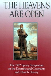 Heavens are Open ebook by Byron R. Merrill
