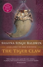The Tiger Claw ebook by Shauna Singh Baldwin