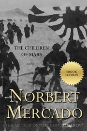 The Children of Mars ebook by Norbert Mercado