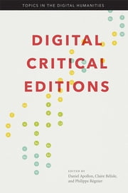 Digital Critical Editions ebook by Daniel Apollon,Claire Belisle