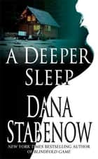 A Deeper Sleep - A Kate Shugak Novel ebook by Dana Stabenow