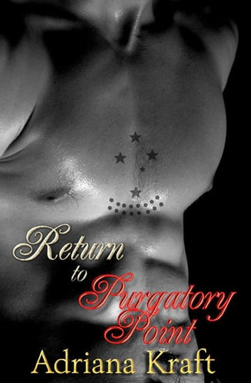 Return To Purgatory Point ebook by Adriana Kraft