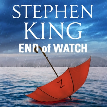 End of Watch audiobook by Stephen King