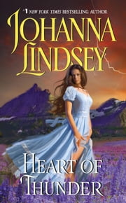 Heart of Thunder ebook by Johanna Lindsey