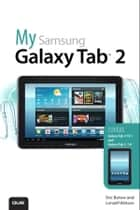 My Samsung Galaxy Tab ebook by Eric Butow, Lonzell Watson