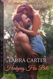 Hedging His Bets ebook by Laura Carter