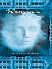 Woman's Diary ebook by Natalia Govsha