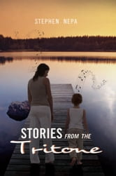 Stories from the Tritone - Book One ebook by Stephen Nepa