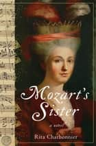 Mozart's Sister ebook by Rita Charbonnier