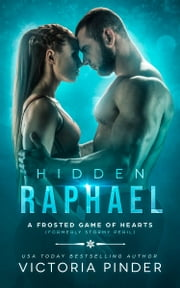 Hidden Raphael - Formerly Stormy Peril ebook by Victoria Pinder