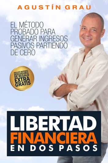 Libertad financiera en dos pasos ebook by Agustín Grau