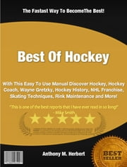 Best Of Hockey ebook by Anthony M. Herbert