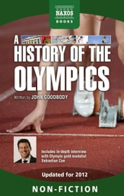 A History of the Olympics ebook by John Goodbody
