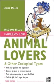 Careers for Animal Lovers ebook by Louise Miller