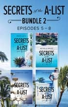 Secrets Of The A-List Box Set, Volume 2 (Mills & Boon M&B) eBook by Helen Lacey, Michelle Major, Yahrah St. John,...