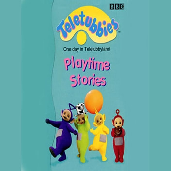 Teletubbies One Day In Teletubbyland audiobook by BBC