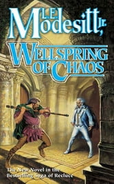Wellspring of Chaos ebook by L. E. Modesitt