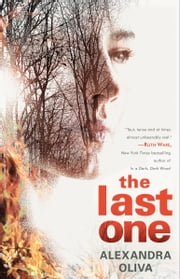The Last One - A Novel ebook by Alexandra Oliva