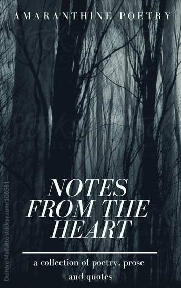 Notes from the Heart