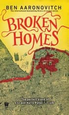 Broken Homes ebook by Ben Aaronovitch