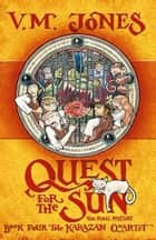Quest For The Sun ebook by V m Jones