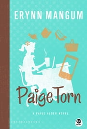 Paige Torn - A Paige Alder Novel ebook by Erynn Mangum
