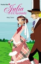Julia et le vicomte ebook by Meg Cabot