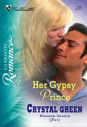 Her Gypsy Prince ebook by Crystal Green