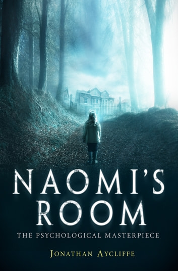 Naomi's Room ebook by Jonathan Aycliffe