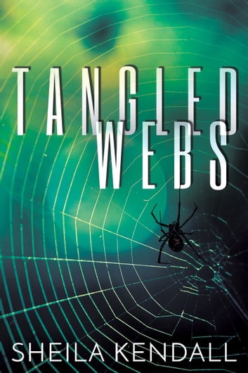 Tangled Webs ebook by Sheila Kendall