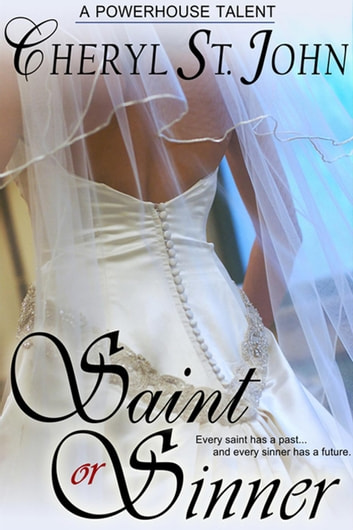 Saint or Sinner ebook by Cheryl St.John