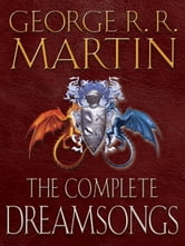 Dreamsongs 2-Book Bundle - Dreamsongs Volumes I and II ebook by George R. R. Martin