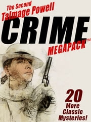 The Second Talmage Powell Crime MEGAPACK ® - 25 More Classic Mystery Stories ebook by Talmage Powell