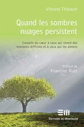 Quand les sombres nuages persistent ebook by Vincent, Thibault
