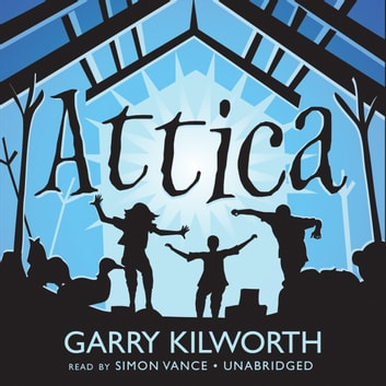Attica audiobook by Garry Kilworth
