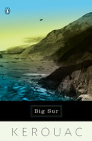 Big Sur ebook by Jack Kerouac, Aram Saroyan