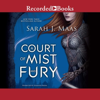 A Court of Mist and Fury audiobook by Sarah J. Maas