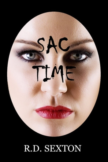 SAC Time ebook by R.D. Sexton