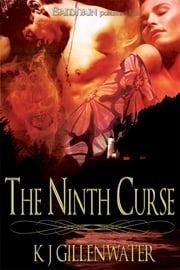The Ninth Curse ebook by K.J. Gillenwater