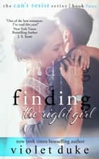Finding the Right Girl (Sullivan Brothers Nice GUY Spin-Off Novel) ebook by Violet Duke