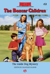 The Guide Dog Mystery ebook by Gertrude  C. Warner