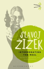 Interrogating the Real ebook by Slavoj Zizek,Dr Rex Butler,Scott Stephens