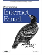 Programming Internet Email ebook by David Wood