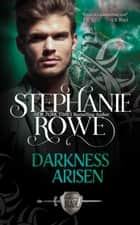 Darkness Arisen (Order of the Blade) ebook by Stephanie Rowe
